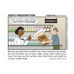 """An alternative translation to the word """"health"""" in the verse is """"medicine"""". God's word is good medicine for our total being: spirit, soul, and body. Christian Cartoons, Christian Humor, Christian Quotes, Christian Life, Christian Comics, Jw Humor, Church Humor, Church Memes, Christian Images"""