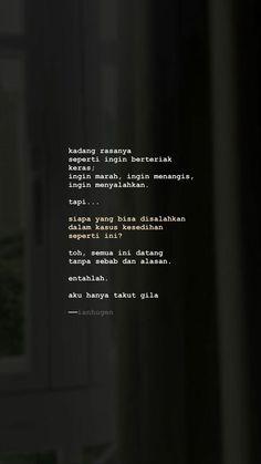 Quotes Rindu, Quotes Lucu, Cinta Quotes, Quotes Galau, Tumblr Quotes, Text Quotes, Mood Quotes, People Quotes, Daily Quotes