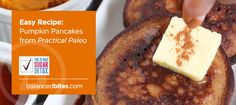 Easy Recipe: Pumpkin Pancakes from Practical Paleo-Nasty, Nasty, Nasty, Nasty......
