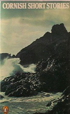 DENYS VAL BAKER (ed.): 'Cornish Short Stories', 1976, Penguin, 207pp.     ✫ღ⊰n