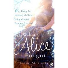 What Alice Forgot Air by Moriarty Liane