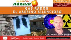 Mañana a la hora indicada, hablaremos del gas radón el gas tóxico que mata más que el tabaco