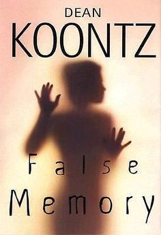 FALSE MEMORY by Dean Koontz (1999, Hardcover) MOST POPULAR SUSPENSE NOVELIST!