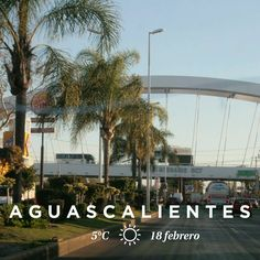 #Aguascalientes