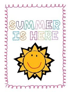 End of Year Activities - Summer is Here!