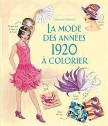 CHRONIQUE : Ce #livre à colorier, pour les #enfants dès 7 ans, nous fait découvr la #mode des années #1920 tout en s'amusant.  Noté : 5*/5*  Langue Déliée, blog littéraire: La mode des années 1920 à colorier - Emily Bone, A...