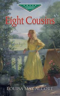 "Louisa May Alcott's ""Eight Cousins"" is a wonderful book about a little orphan girl who has to choose who to be her guardian. She has eight cousins and many adventures."