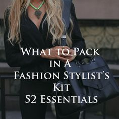 In my personal opinion, even if your not a professional stylist, you should have a basic, stylists kit so prevent any major wardrobe malfunctions. It's great to take a look at professionals for a f...