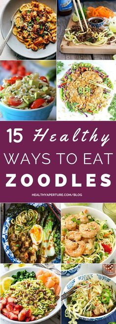 Want to try zucchini noodles for dinner but aren't sure which recipe to start with? Here are 15 Healthy Ways To Eat Zoodles!