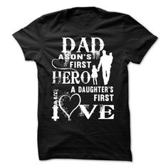 dad a sons first hero a daughter first love T Shirts, Hoodie. Shopping Online…