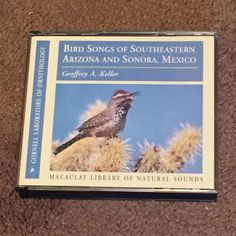 Bird Songs Of Southeastern Arizona And Sonora Mexico (CD, 2-CD Set, 2001)   #NaturalSounds