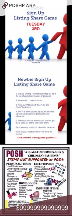 Tuesday's Newbie Game Sign Up is Open Sharing 10 items in the top of each player's closet (no adds, only items for sell) this game is for Posh player's with 8K or less follower's or you have never been in a share group before. Games start about 10:00am EST each day. Always wait for FINAL LIST❤️ GAME STARTS 10:00am finish by 11:00PM EST. Accessories