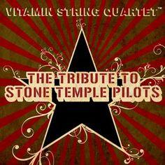 Vitamin String Quartet: The Tribute to Stone Temple Pilots