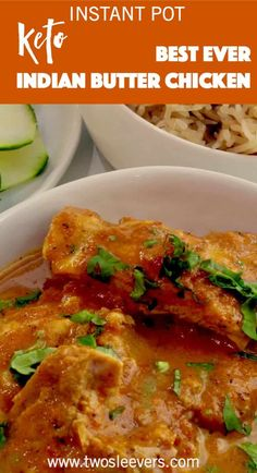Instant Pot Butter Chicken  Now and Later Keto Indian Butter Chicken via @twosleevers