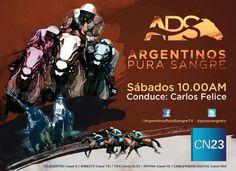 Argentinos Pura Sangre, el programa de la UTTA que conduce @Carlos Felice.    Miralo todos los sábados a las 10 hs por CN23