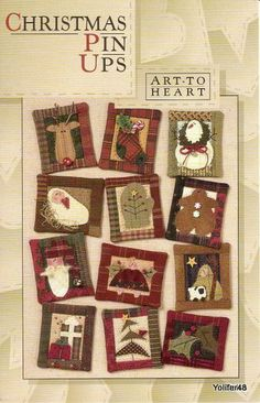 Christmas Pin Ups Pattern, Art to Heart # by Nancy Halvorsen Christmas Books, Christmas Love, Country Christmas, Christmas Projects, Holiday Crafts, Applique, Deco Kids, Christmas Decorations, Christmas Ornaments