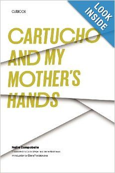 Cartucho and My Mother's Hands (Texas Pan American Series): Nellie Campobello