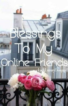 Blessings To My Online Friends! LadyLuxuryDesigns