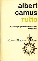 Jokken kirjanurkka: Albert Camus: Rutto