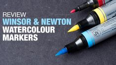Review: Winsor & Newton Watercolor Markers