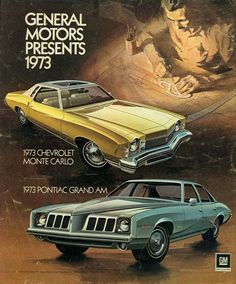 '73 GM Presents the Monte Carlo  and Grand Am
