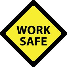 (9) Work Safely. Be aware of personal and group health and safety practices and procedures.