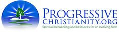 ProgressiveChristianity.org » What is Progressive Christianity? I KNEW I couldn't be the only Christian to have started on this pathway in my journey of faith. So happy to have found this website!