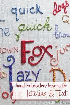 Hand embroidery is a great way to personalize gifts, and what better way to make a gift personal, than to write something on it? In these free step-by-step lessons, you'll learn a variety of hand embroidery stitches perfect for text, with tips on how to m Embroidery Designs, Hand Embroidery Stitches, Embroidery Techniques, Ribbon Embroidery, Cross Stitch Embroidery, Machine Embroidery, Diy Embroidery Letters, Hand Stitching, Knitting Stitches
