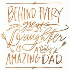 28 Cute & Short Father Daughter Quotes with Images                                                                                                                                                      More