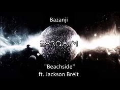 Bazanji- Beachside ft. Jackson Breit  Y'all, do me a favor and check this out then let me know what you think in the comments below :)