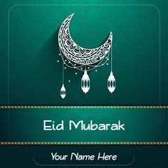 Want to write name on #EidMubarak2019Images and pictures? Free download awesome #EidMubarakPhotoswithname In HD. #Islamiccelebration upcoming festival Eid Mubarak 2019 with name.   #ramadan #ramadankareem2019 #eidmubarak2019 #eidmubarakcard #muslimfestival #wishme29 #eidmubarakgreetingcards #islamicfestival #ramdangreetingcards #happyeidmubarak #ramadankareemwishes #ramadan2019 #ramdaneid2019 #ramadanmubarak #eidalfitr2019 #eidwishesimages #5june2019 #ramdankareempics #ramdanmubarakwishesphotos - Happy Eid Mubarak  IMAGES, GIF, ANIMATED GIF, WALLPAPER, STICKER FOR WHATSAPP & FACEBOOK