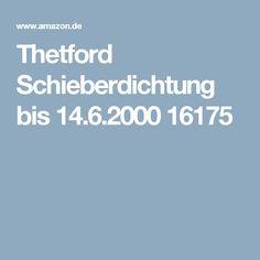 Thetford Schieberdichtung bis 14.6.2000 16175