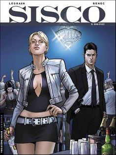 Sisco 3 (2011) Cover di Thomas Legrain #Sisco #Polar #Lanciostory #EditorialeAurea #Benec #ThomasLegrain