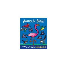 Hooray for Birds! - by Lucy Cousins (School And Library) Toddler Storytime, Doodle Doo, San Francisco Chronicle, Bright Background, Small Birds, Wall Street Journal, Book Themes, Story Time, Book Lists