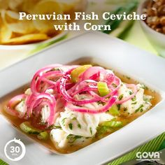 Enjoy the taste of Peru with this Fish Ceviche with Corn. The acid found in citrus fruits is a classic Peruvian dish that dates back to pre-Columbian times, when the Incas living in Peru made ceviche as a way to preserve fresh fish. Peruvian Dishes, Peruvian Recipes, Tostadas, Goya Recipe, My Favorite Food, Favorite Recipes, English Food, English Recipes, Ceviche Recipe