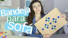 DIY :: Bandeja para braço de Sofá | Decoração Gastando Pouco