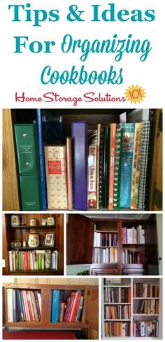Tips and ideas for organizing cookbooks, showing real life examples from people's homes and kitchens {on Home Storage Solutions 101}
