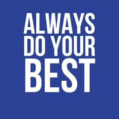 Always do your #Best