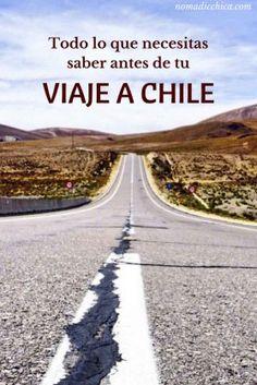 Todo lo que necesitas saber antes de tu viaje a Chile, Sudamérica