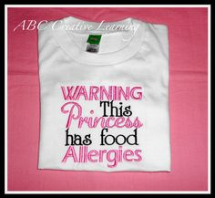 Good for large events, parties, etc.     WARNING This Princess Has Food Allergies  by ABC Creative Learning, 15% of Each of these shirts sold will be donated to the FAAN Walk for Food Allergy in Orlando, Florida varmijo316