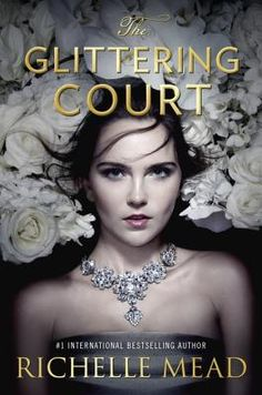 The Glittering Court (Hardcover) | Liberty Bay Books, PNW author Richelle captures you on the 1st page, escape, mystery, romance. Loved it.