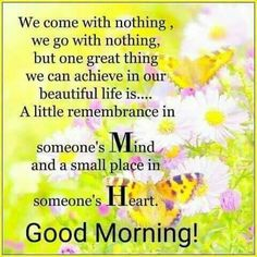 Pin by monisha das on sona pinterest morning greetings quotes yaa that is true good morning my dear friends m4hsunfo