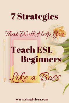 ESL strategies, ELL strategies, High School ESL, Adult ESL teaching tips; ESL activities