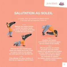 Le Pt'it Loup des éditions Auzou montre aux plus petits des exercices de relaxation et des positions de yoga adaptées à leur âge. Ils peuvent les faire et les tenir facilement, sans contre-indications.