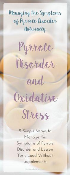 Pyrrole | Pyroluria | Oxidative Stress | antioxidants | MTHFR