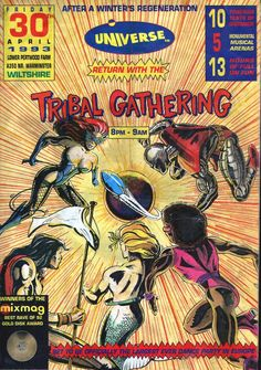 the legendary Tribal Gathering mega raves of the mid 90s were truly a coming together of all the dance music genres.  Represented here by a bunch of superheros