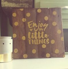 Enjoy the little things by TheRusticMelonDesign on Etsy