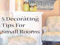 5 Decorating tips for small rooms