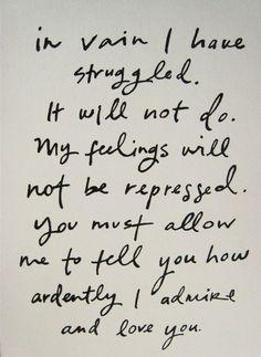 Mr. Darcy, in Pride and Prejudice