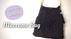Macrame Purse, Macrame Knots, Macrame Wall Hanging Diy, Diy Projects To Try, Diy And Crafts, Crochet Hats, Purses, How To Make, Bags